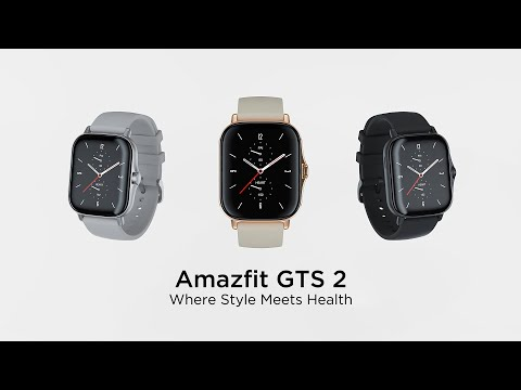 Amazfit GTS 2 | Where Style Meets Health